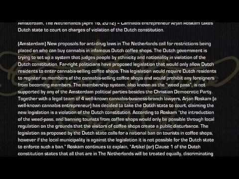 Cannabis entrepreneur Arjan Roskam takes Dutch state to court.