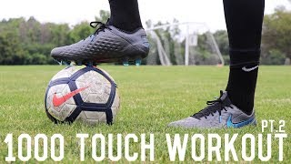 1000 Touch Workout Pt 2 | Improve Ball Control With No Equipment