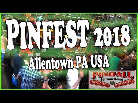 Pinfest 2018 ~ GRC Pinball at Allentown PA