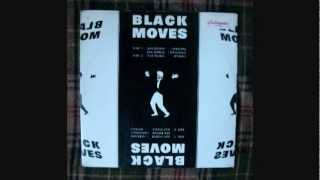 Black Moves - Old Music (Tribal)