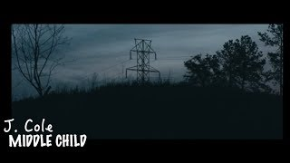 (Official Video) J. Cole - MIDDLE CHILD