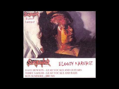 Slaughter (Canada) - Bloody Karnage (Demo) 1984