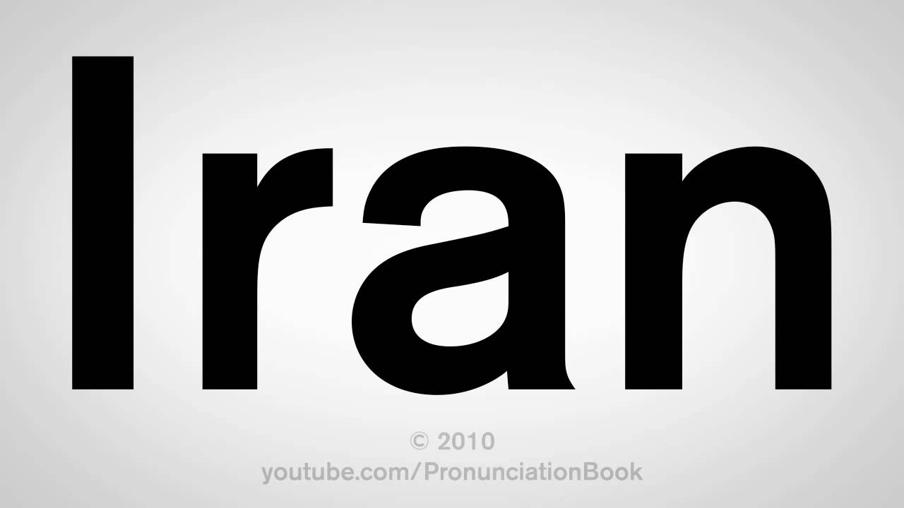 How To Pronounce Iran - YouTube