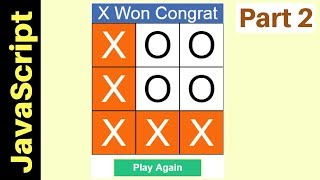JavaScript - How To Make Tic Tac Toe Game In JS [ with source code ] Part 2/2