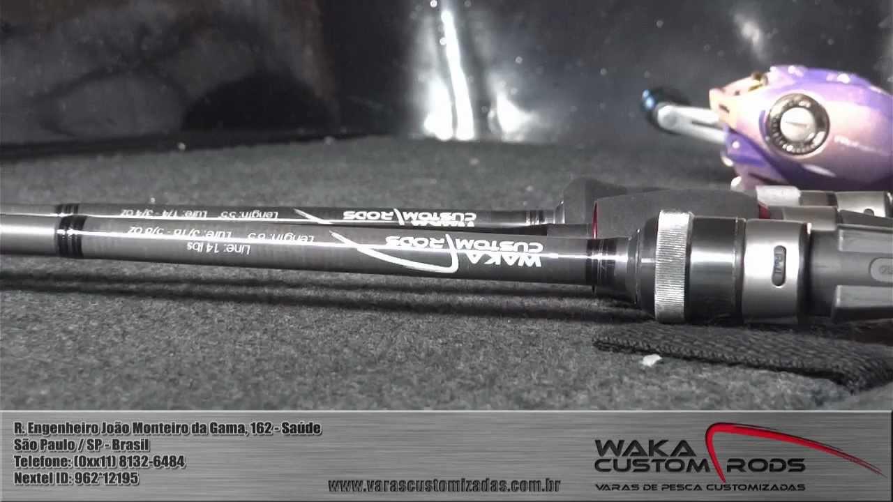 270d2a8c9 Varas de Pesca Customizadas - Waka Custom Rods  HD Video  - YouTube