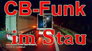 Urlaubsfraß: CB-Funk im Stau unter LKW-Fahrern -  Staugefunke