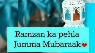 Latest 2018 Ramadan Mubarak First Jumma Mubarak Whatsapp Status Video...
