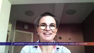 Yvelines | Grossesse et accouchement en période de pandémie dans les Yvelines