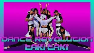 TAKI TAKI - DANCE REVOLUTION - CHOREOGRAPHY DANCE