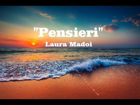 """Pensieri""  Laura Madoi"