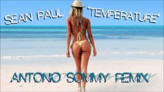 Sean Paul - Temperature (Antonio Sommy Bootleg Remix)