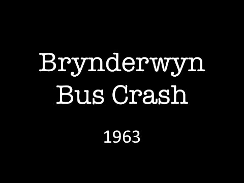 The 1963 Brynderwyn Bus Crash