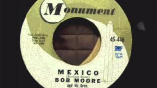 Bob Moore His Orchestra & Chorus Monument 45-446 Mexico