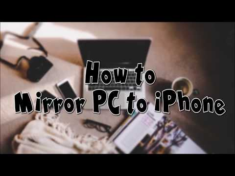 How To Mirror PC To IPhone