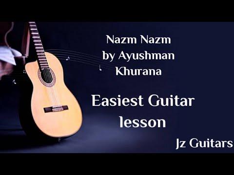 Nazm Nazm Easy Guitar Lesson | Ayushman Khurana | by Jz Guitars .