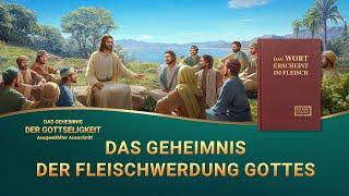 Christliche Film Clip - Das Geheimnis der Fleischwerdung Gottes