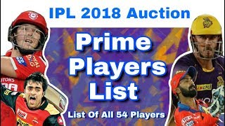 IPL 2018 Auction : Prime Players - List Of All 54 Players & 5 Subcategories