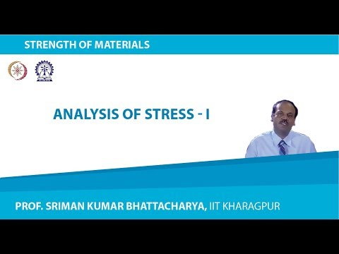 Lecture - 2 Analysis of Stress - 1