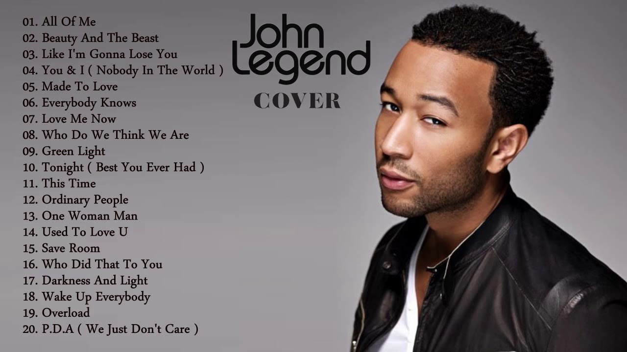 John Legend Greatest Hits Cover - Best Of John Legend ...