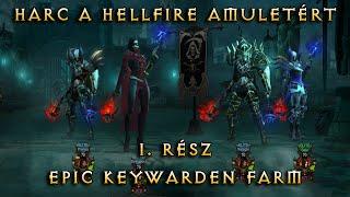 Harc a Hellfire amuletért 1. Rész: Keywarden farm