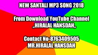 New SANTALI MP3 video SONG-2018