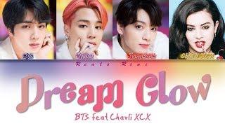 DREAM GLOW BTS feat Charli XCX