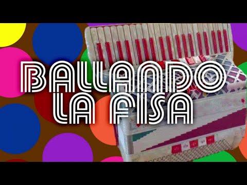 Ballando la fisa - Fisarmonica italiana per ballare il liscio