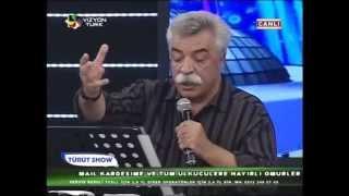 Ozan Arif -Tayyiban  Hertürlü Milliyetciligi  ayaklar altina aliyormus