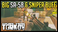 Buffed SA-58 & Sniper Rounds - Escape from Tarkov