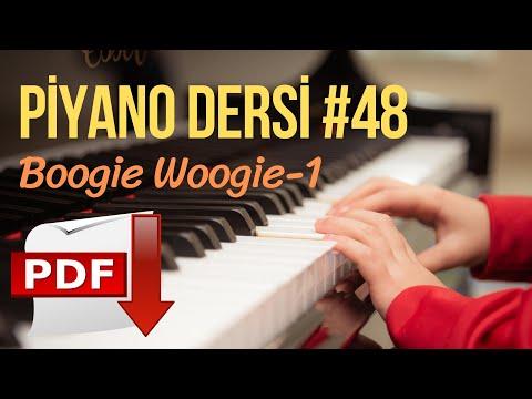 "Piyano Dersi #48 - Boogie Woogie No.1 (Orta Seviye Piyano Kursu) ""Piyano Nasıl Çalınır"" from YouTube · Duration:  19 minutes 21 seconds"