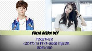 Got7 Jb Ft T-Ara Jiyeon Together ROM IND Lyrics Indonesia.mp3
