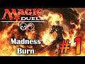 Magic Duels   Madness Burn #1