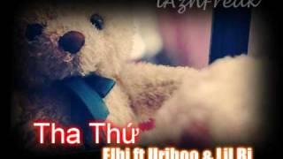 Tha Thứ - Elbi ft Uriboo & Lil Bi