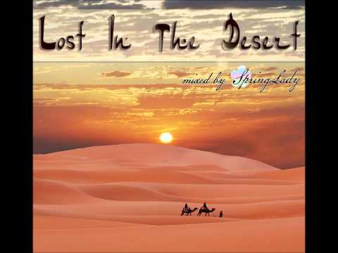 Beautiful arabian chillout - Lost In The Desert (mixed by Sp