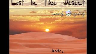 Download Beautiful arabian chillout - Lost In The Desert (mixed by SpringLady) Mp3 and Videos