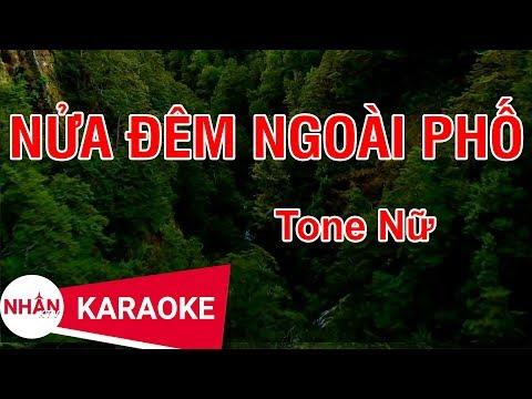 Nửa Đêm Ngoài Phố (Karaoke Beat) - Tone Nữ