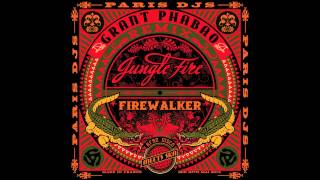 Jungle Fire -  Firewalker (Grant Phabao RMX)