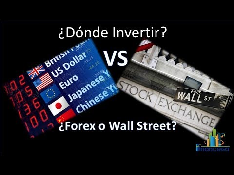 Forex vs Wall Street donde invertir