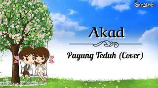 AKAD || Payung Teduh (Cover) || Lirik Animasi