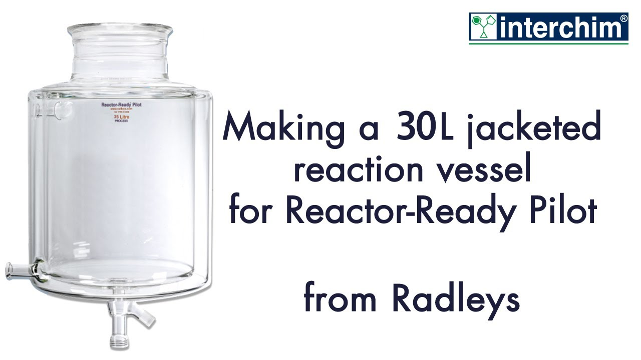 Scientific glassblowing How to make a glass 20 L jacketed reaction vessel  for Reactor Ready Pilot