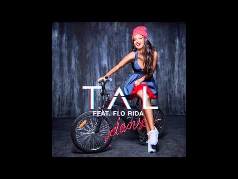 Tal feat Flo rida - Danse
