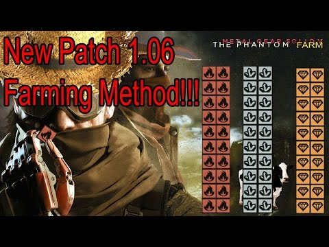 MGSV- Patch 1.06 Great Resource Farm Method!