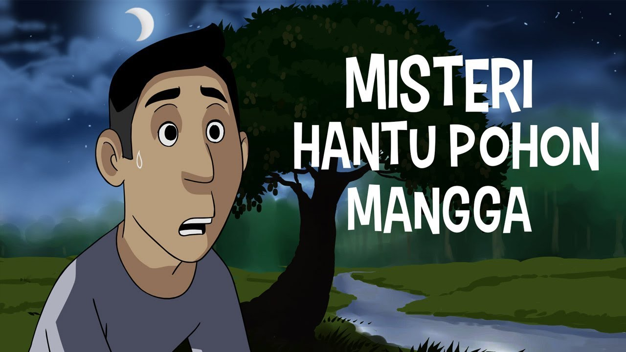 Misteri Hantu Pohon Mangga Kartun Hantu Youtube – Cuitan Dokter
