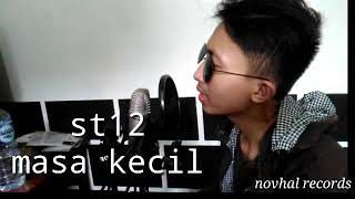 Download Lagu ST12-MASA KECIL (COVER)#COVERINDO mp3