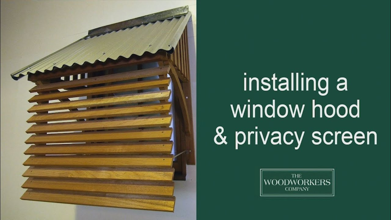 How To Install A Window Hood And Privacy Screen By The