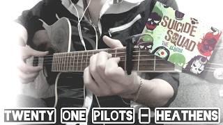 Twenty One Pilots - Heathens - Fingerstyle Guitar Cover