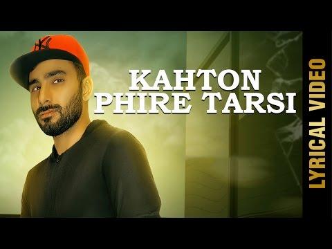 New Punjabi Song - KAHTON PHIRE TARSI || DEEP MAAN || Latest Punjabi Songs 2017