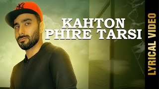 New Punjabi Song - KAHTON PHIRE TARSI || DEEP MAAN || Latest Punjabi Songs 2017