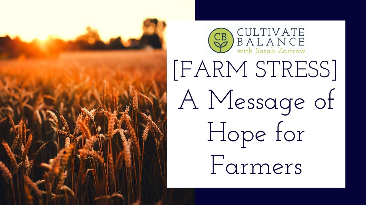 A Message of Hope for Farmers