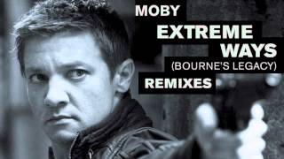 Moby - Extreme Ways (Voodoo Child Remix) Bourne